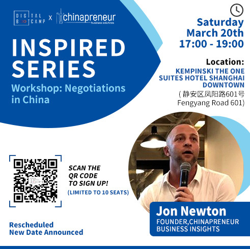 [INSPIRED SERIES] Workshop: Negotiations in China by Jon Newton